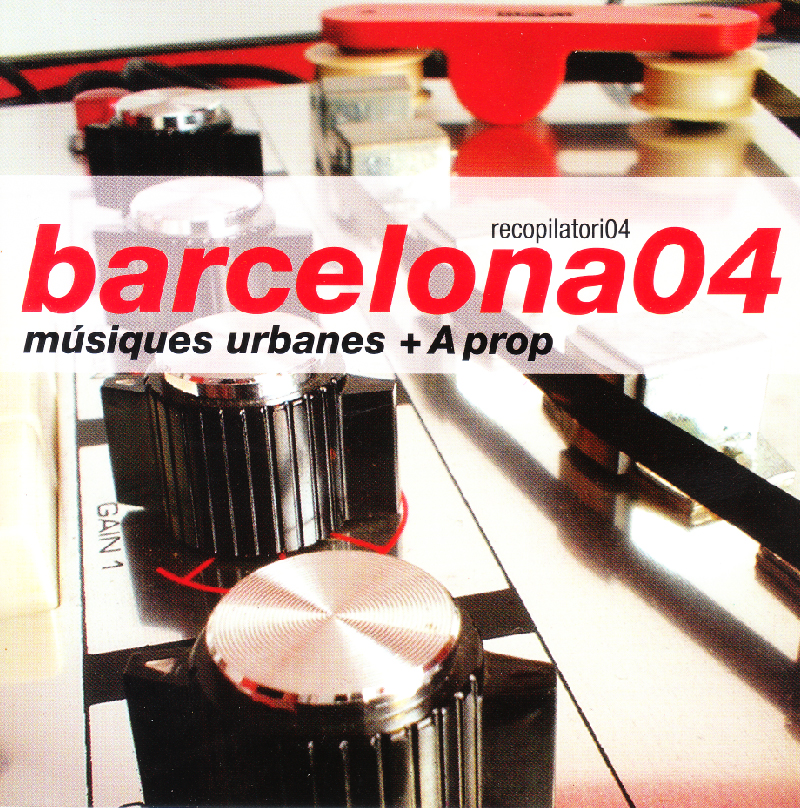 BARCELONA 04/ MÚSIQUES URBANES  A PROP - 2004