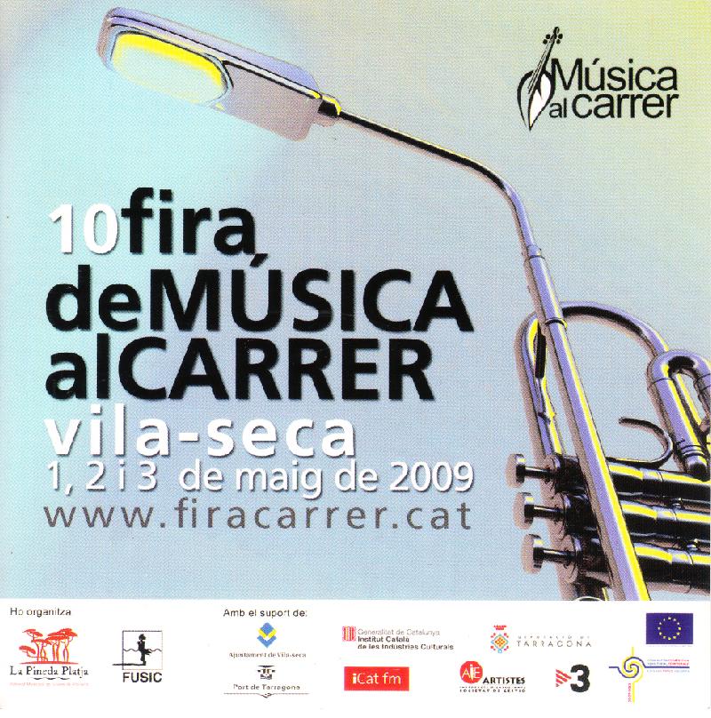 10 FIRA DE MÚSICA AL CARRER / VILA-SECA - 2009