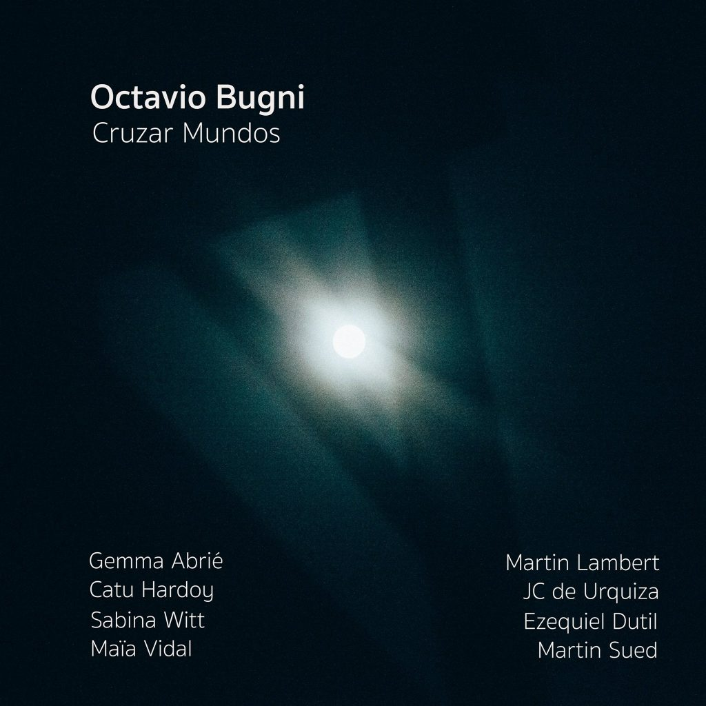 OCTAVIO BUGNI/ CRUZA MUNDOS