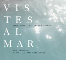 VISTES AL MAR (Inédito, 2013)