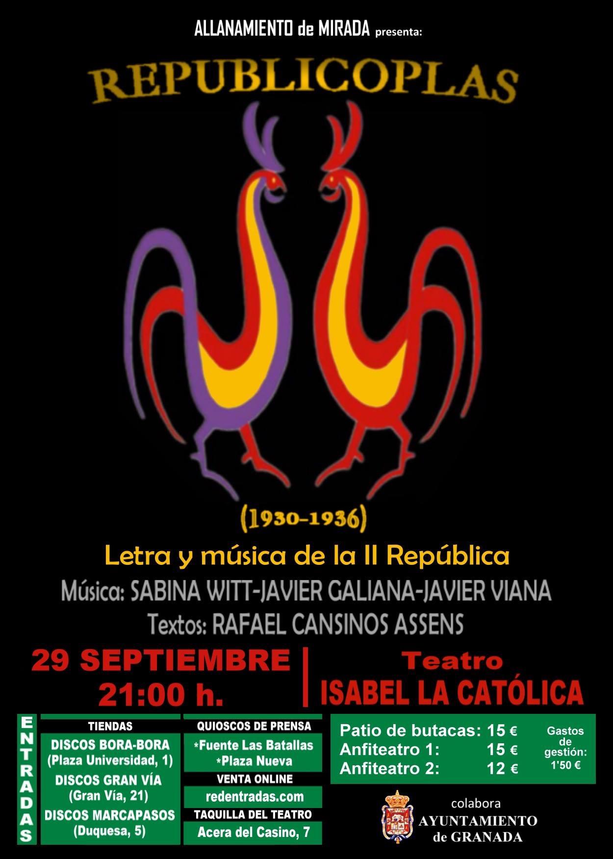 29 de setembre- Republicoplas- Teatre Isabel La Católica (Granada)- 21:30h
